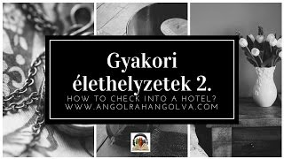 Download At the hotel - Check-in - Szituációs kifejezések Video