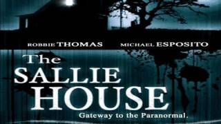 Download THE SALLIE HOUSE: The Most Haunted House In America - FEATURE Video