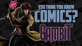Download Gambit - You Think You Know Comics? Video