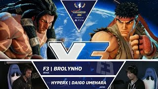 Download SFV: F3 Brolynho vs HyperX Daigo Umehara - Capcom Cup Day 1 Top 32 - CPT2016 Video