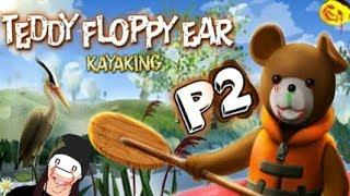 Download Dane plays: Teddy Floppy Ear - Kayaking [P2] Video