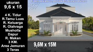 Download Modern House 9,6 x 15 4 K. Tidur. Desain Rumah Minimalis Lantai 2 Video