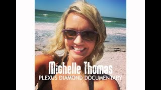 Download Michelle Thomas Plexus Diamond Documentary Video