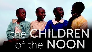 Download The Children Of The Noon | Trailer Video