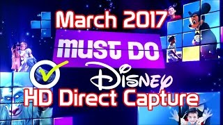 Download Must Do Disney 2017 | March | With Stacey | HD Direct Capture Video