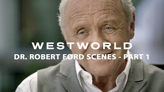 Download Westworld scenes of Dr. Robert Ford (Part 1) Video