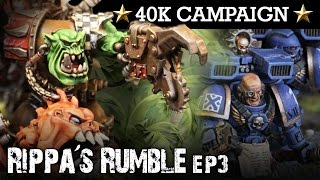 Download RIPPA'S RUMBLE! Orks Campaign EP3: DA LOOT! 40K Batrep 7th Ed 1850pts | HD Video