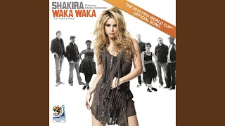 Download Waka Waka (This Time for Africa) (The Official 2010 FIFA World Cup) (TM) (Song) Video