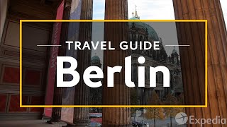 Download Berlin Vacation Travel Guide | Expedia Video