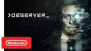 Download Observer - Launch Trailer - Nintendo Switch Video