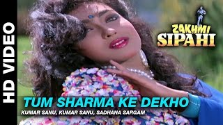Download Tum Sharma Ke - Zakhmi Sipahi | Kumar Sanu & Sadhana Sargam Kumar | Mithun Chakraborty Video