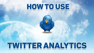 Download How to Use ► Twitter Analytics ◄ to Improve Your Engagement and SEO Video