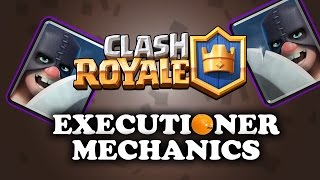 Download Executioner Mechanics | Using/Countering | Clash Royale Video