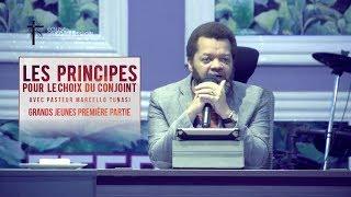 Download LES PRINCIPES POUR LE CHOIX DU CONJOINT AVEC PASTEUR MARCELLO TUNASI GRANDS JEUNES PREMIERE PARTIE Video