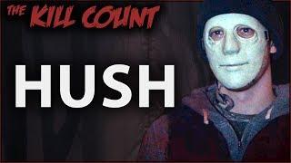 Download Hush (2016) KILL COUNT Video