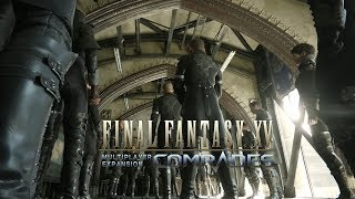 Download FFXV Multiplayer Expansion Comrades – Launch Trailer Video