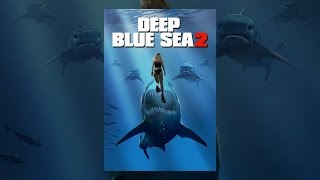 Download Deep Blue Sea 2 Video