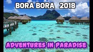 Download Bora Bora - Adventures in Paradise 2018, 4K Video