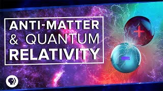 Download Anti-Matter and Quantum Relativity | Space Time Video