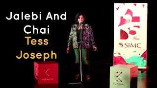Download Jalebi and Chai - Tess Joseph | The Storytellers Video