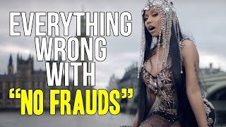 Download Everything Wrong With Nicki Minaj - ″No Frauds″ Video