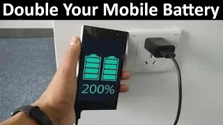Download How to Double Your Mobile Battery Life 1000% Working   Increase Mobile Battery Timing Video
