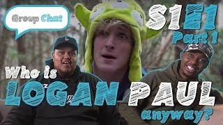 Download ″Who is Logan Paul Anyway?″ GROUP CHAT S:1 EPISODE 1 PART 1 Video