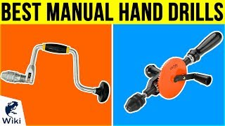 Download 10 Best Manual Hand Drills 2018 Video