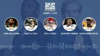 Download UNDISPUTED Audio Podcast (01.17.19) with Skip Bayless, Shannon Sharpe & Jenny Taft   UNDISPUTED Video
