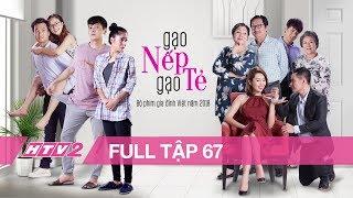 Download GẠO NẾP GẠO TẺ - Tập 67 - FULL | Phim Gia Đình Việt 2018 Video
