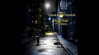 Download Tower of Power ″On The Soul Side Of Town″ Video