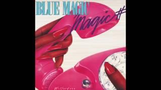 Download Blue Magic - Magic # Video