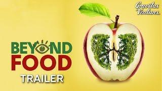 Download Beyond Food - Trailer Video