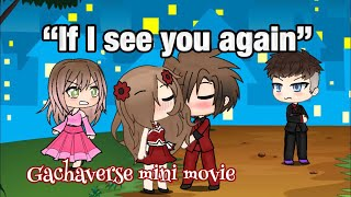 """Download """"If I see you again"""" - Gachaverse mini movie/sad love story (Cancer warning!) Video"""