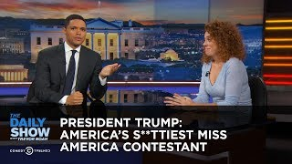 Download President Trump: America's S**ttiest Miss America Contestant: The Daily Show Video