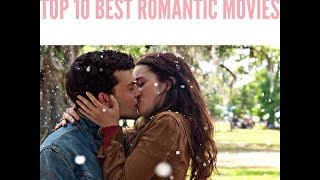 Download [TOP 10 BEST ROMANTIC MOVIES + TRAILERS] Video