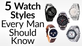Download 5 Watch Styles Every Man Should Know | Men's Guide To Dress, Dive, Aviator, Field & Racing Watches Video