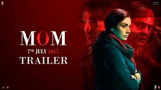 Download MOM Trailer | Hindi | Sridevi | Nawazuddin Siddiqui | Akshaye Khanna | 7 July 2017 Video