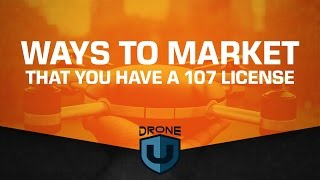 Download Ways to market that you have a 107 drone license Video