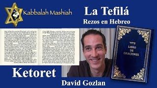 Download Tefila por David Gozlan: Ketoret Video