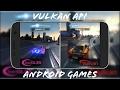 Download Vulkan API | Android Games | 2017 Video