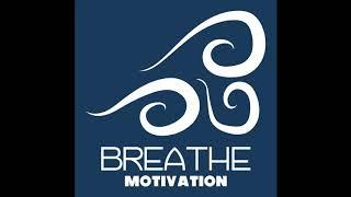 Download Burn The Boats- BREATHE Motivation Episode 011 Video