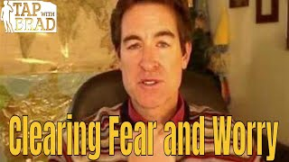 Download Clearing Fear and Worry - Tapping with Brad Yates Video