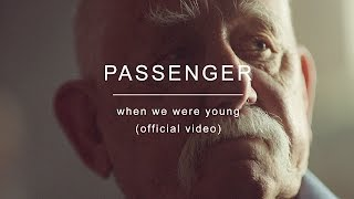 Download Passenger | When We Were Young Video