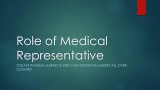 Download Role of Medical Representative Video