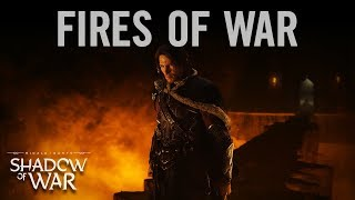 Download Middle-earth: Shadow of War — ″Fires of War″ Video