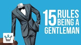 Download 15 RULES For Being A GENTLEMAN Video
