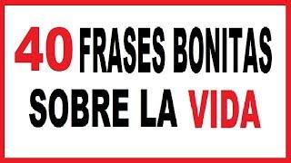 Download Frases Bonitas Cortas de Reflexión de la Vida Video