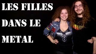 Download Metalliquoi ? - Episode 7 : Les filles dans le Metal Video