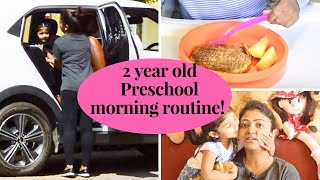 Download MORNING ROUTINE WITH MY 2 YEAR OLD PRESCHOOLER | Oatmeal Banana Pancake | MORNING ROUTINE 2018 INDIA Video